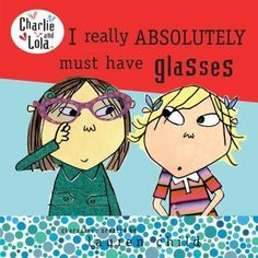Lola has decided that she absolutely MUST have glasses, so she is going to see the eye doctor. This book helps young children learn what to expect when visiting the eye doctor for the first time and shows them that there is absolutely nothing wrong with wearing glasses. #pediatricophthalmology #knowledgeispower #coastaleyeinstitute