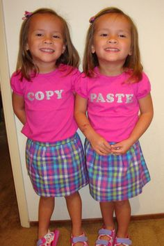 My identical twin granddaughters ~ wearing the 'copy' and 'paste' shirts Gramma (me)  made for them!  Idea from Pinterest, of course!