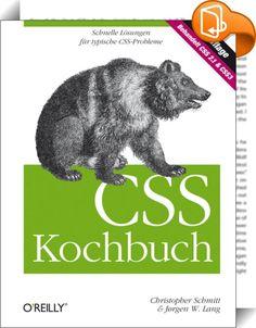 CSS Kochbuch    :  Cascading Style Sheets (CSS) bieten unendliche Möglichkeiten, das Design einer Website gezielt und individuell zu gestalten. Mit CSS3 sind noch einmal viele Features hinzugekommen, auf die viele Designer schon lange gewartet haben: ob Schattenwürfe, abgerundete Ecken oder die Einbindung von Webfonts - ein genauer Blick auf die neuen Gestaltungsmöglichkeiten lohnt sich. Diese dritte Auflage des CSS Kochbuchs wurde grundlegend überarbeitet, aktualisiert und erweitert. ...
