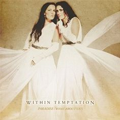 "Within Temptation – ""Paradise (What's About Us)"" EP (2013) « Femme Metal Webzine"