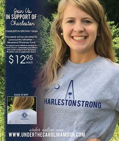 Charleston Strong T-shirt  Proceeds go to the Lowcountry Ministries-The Reverend Pinckney Fund.  #lowcountry #charlestonstrong
