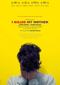 I Killed My Mother. Xavier Dolan