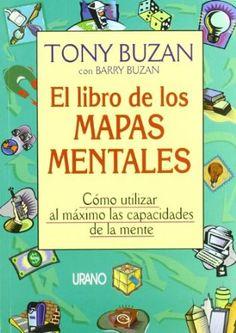 El libro de los mapas mentales (Crecimiento personal): Tony Bauzan