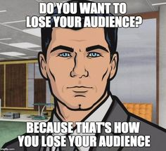 What do people think of Sterling Archer? See opinions and rankings about Sterling Archer across various lists and topics. Archer Meme, Archer Quotes, Archer Funny, Archer Fx, Ben Carson, Krav Maga, Sterling Archer, Back In The Game, Survival