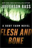 TENESSEE - Flesh and Bone (Body Farm Series #2)  BN Free Fridays - Owned on Nook