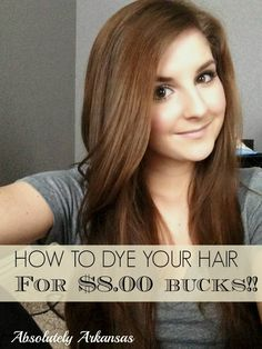 168e49a4d98 Absolutely Arkansas  Dying your own hair! At home! For eight bucks! Dying