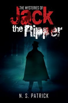 The Mysteries Of Jack The Ripper.
