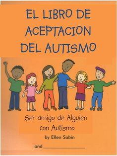 """Libro aceptacion del autismo"" by Marta Aguilar, via Slideshare"