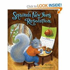 Book, Squirrel's New Year's Resolution by Pat Miller