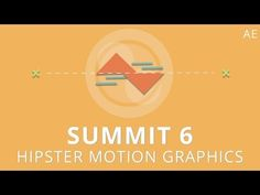 Summit 6 - Hipster Motion Graphics - After Effects - YouTube