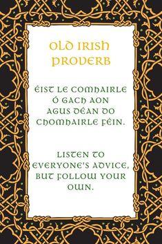Irish Proverbs About Proverbs Irish Proverbs, Proverbs Quotes, Irish Jokes, Irish Humor, Gaelic Quotes, Gaelic Blessing, Irish American, American History, American Women