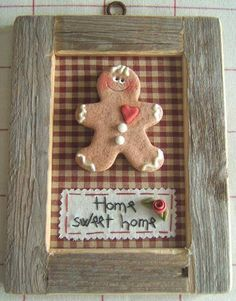 """gingerbread man """"home sweet home"""" www. Gingerbread Man Crafts, Christmas Gingerbread Men, Gingerbread Decorations, Gingerbread Ornaments, Rustic Christmas, Handmade Christmas, Christmas Holidays, Christmas Decorations, Christmas Ornaments"""