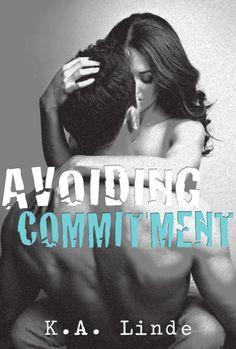 Avoiding Commitment (Avoiding #1) by K.A. Linde