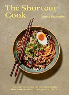 The Shortcut Cook: Classic recipes and the ingenious hacks that make them faster, simpler and tastier by Rosie Reynolds Shrimp Burger, Chicken Noodle Soup, Chicken Curry, Spaghetti And Meatballs, Food Industry, Along The Way, Cinnamon Rolls, Great Recipes, Tasty