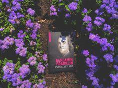 7 cărți geniale, de citit online, gratuit, în limba română - Cărți, cafea și tutun Benjamin Franklin