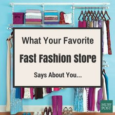 What Your Favorite Fast Fashion Store Says About Your Personality
