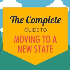 Complete Guide to Moving to a New State Use this guide to make sure you plan and execute your move to a new state efficiently.Use this guide to make sure you plan and execute your move to a new state efficiently. Out Of State Move, Moving To Another State, Moving To Texas, Moving To Colorado, Moving To Florida, Moving To California, Moving To Portland Oregon, Florida Maps, Moving To Chicago