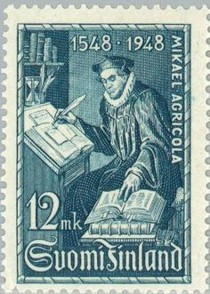 Mikael Agricola (1509-1557), Theologian and Reformer of Finl