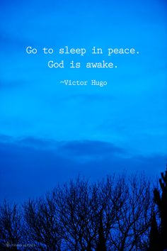 Go to sleep in peace.