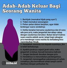 """Indonesia Bertauhid [Asli] 🔵 di Instagram """"Adab-Adab Keluar Bagi Seorang Wanita . 🔰Islam sebagai agamarahmatan lil 'alamin, telah mengatur sedemikian rupa berkenaan dengan keutamaan…"""" Reminder Quotes, Self Reminder, Muslim Quotes, Islamic Quotes, Art Quotes, Life Quotes, Learn Islam, Allah Islam, Quotes Indonesia"""