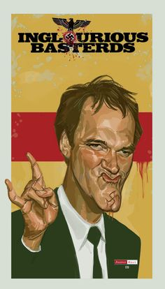 Quentin Tarantino Basterd by Juarez Ricci Death Proof, Jackie Brown, Reservoir Dogs, Pulp Fiction, Inglorious Bastards, Quentin Tarantino Films, Art Of Noise, Super Movie, Action Film