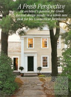 farm house transformed into a Greek Revival - farmhouse - exterior - new york - by Scot Samuelson, AIA/NCARB Greek Revival Architecture, Architecture Details, Federal Architecture, Classical Architecture, Exterior Design, Interior And Exterior, Exterior Colors, Greek Revival Home, American Houses