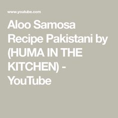 Aloo Samosa Recipe Pakistani by (HUMA IN THE KITCHEN) - YouTube