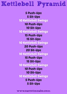 Kettlebell Pyramid Workout, workout by Carrots 'n' Cake