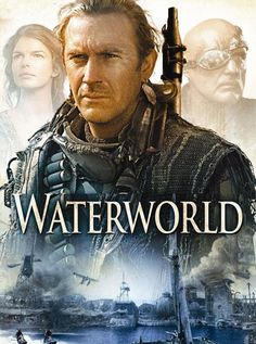 1995 - Waterworld - Kevin Costner, Jeanne Tripplehorn, Tina Majorino, and Dennis Hopper