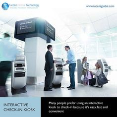 Many #people #prefer using an interactive #kiosk to check-in because it's #easy, #fast and #convenient. #TucanaGlobalTechnology #Manufacturer #HongKong