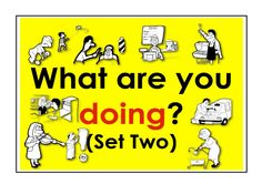 What are you doing? Set Two. Easy English Conversation Practice.