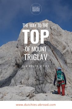 Ever dreamed about standing on top of the highest mountain of Slovenia? Here's how to climb Mount Triglav and hike in Triglav National Park. Slovenia Travel, Julian Alps, Backpacking Europe, Ultimate Travel, Albania, Where To Go, Trekking, Travel Guide, Travel Inspiration