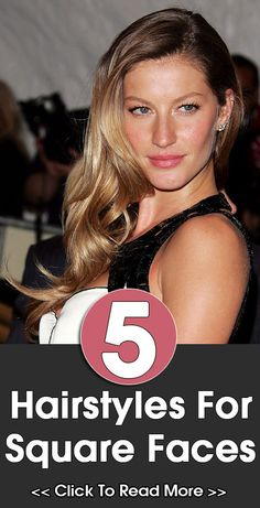 5 Hairstyles For Square Faces
