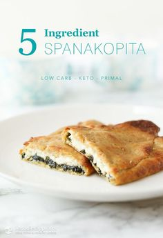5-Ingredient Keto Spanakopita: 5-ingredient keto breakfast pockets filled with spinach and feta. Easy to prepare, nut-free, grain-free, egg-free and vegetarian meal prepared in under 30 minutes!