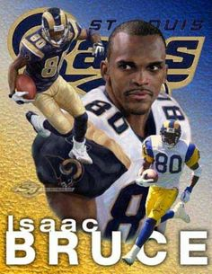 Isaac Bruce NFL Wide Receiver St Louis Rams Team 80 Football Poster Print