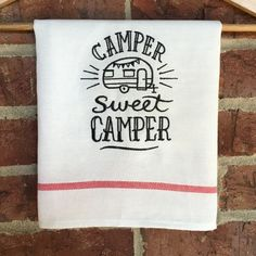 Camp Kitchen Dish Towel, Camper RV Tea Towel, Decor and Accessory, Trending, Flour Sack Towel Gift, Two Sayings & Quotes, Sweet Camping Gift