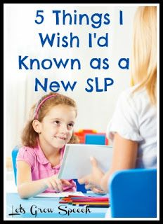 Carrie's Speech Corner: Guest Post: Five Things I Wish I'd Known as a New SLP {by Katie of Let's Grow Speech} Repinned by SOS Inc. Resources. Follow all our boards at pinterest.com/sostherapy for therapy resources.