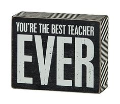 "Teacher Appreciation Gift - ""You're The Best Teacher EVER"" Box Signà"