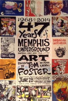 """Save the date for Tom """"Midtown is Memphis' Foster's opening reception: 47 Years of Memphis Underground Art"""
