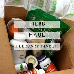 iHerb haul february-march