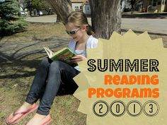 A list of links to FREE Summer Reading Programs for Kids 2013.