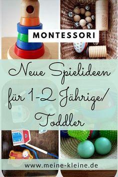 Neue Montessori Spielideen für Kleinkinder. meine-kleine.de
