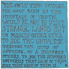 See the universe through other eyes... #inspiration  (The Age of Outrospection, by Jonny Miller)