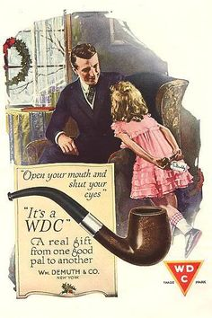Vintage Christmas Ad ~ William Demuth Company Tobacco Pipes * 1920. ~ Reminds me of my Grampa. Loved the smell of his pipe!