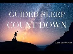 Guided Sleep Countdown ☯ Meditation for Anxiety and Sleep - YouTube