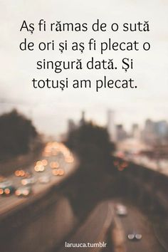lalala-nu-am-idei. R Words, Cool Words, Qoutes About Me, Powerful Words, Spiritual Quotes, Favorite Quotes, Quotations, Texts, Motivational Quotes