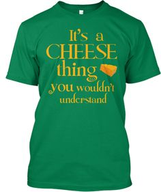 It's a Green Bay Packer Cheese Thing! | Teespring