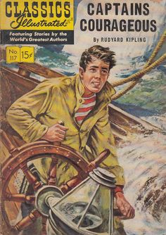Captains Courageous by Rudyard Kipling Classic Illustrated Comic No 117 1954