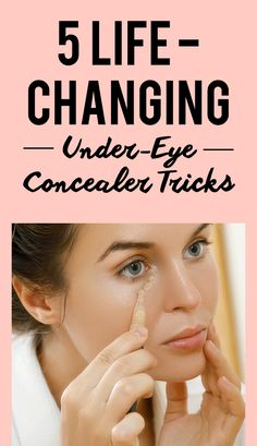5 Life-Changing Under-Eye Concealer Tricks Every Woman Should Know Some of us are perfectly fine leaving the house without foundation, eyeshadow, or lipstick. But take away our under-eye concealer and you've left us with nothing but dark circles and proof Makeup Tricks, Makeup Videos, Beauty Make-up, Beauty Hacks, Beauty Care, Natural Beauty, Beauty Secrets, House Without Foundation, Apply Foundation With Brush