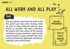 All work and all play! Classroom task for LUPO: The Space Adventure collaborative and creative storytelling card game Primary School, Teamwork, Problem Solving, We The People, Card Games, Storytelling, No Response, Classroom, Positivity